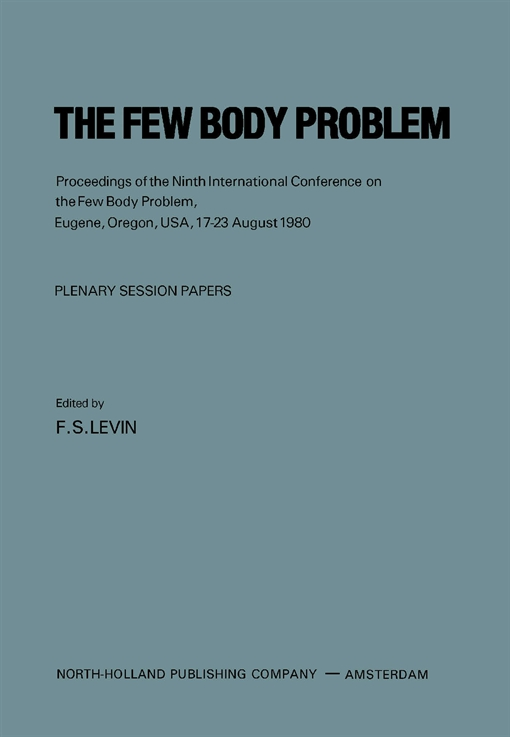 The Few Body Problem