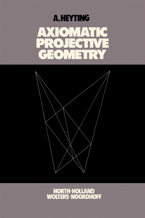 Axiomatic Projective Geometry