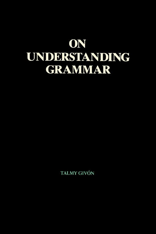 On Understanding Grammar