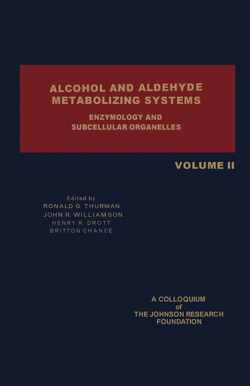 Alcohol and Aldehyde Metabolizing Systems