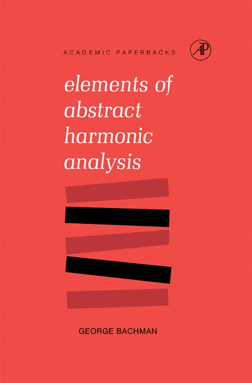 Elements of Abstract Harmonic Analysis