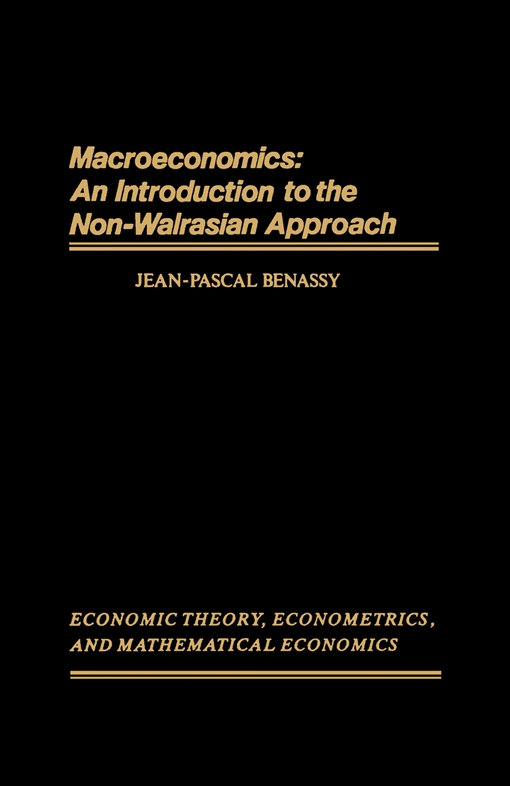 Macroeconomics: An Introduction to the Non-Walrasian Approach