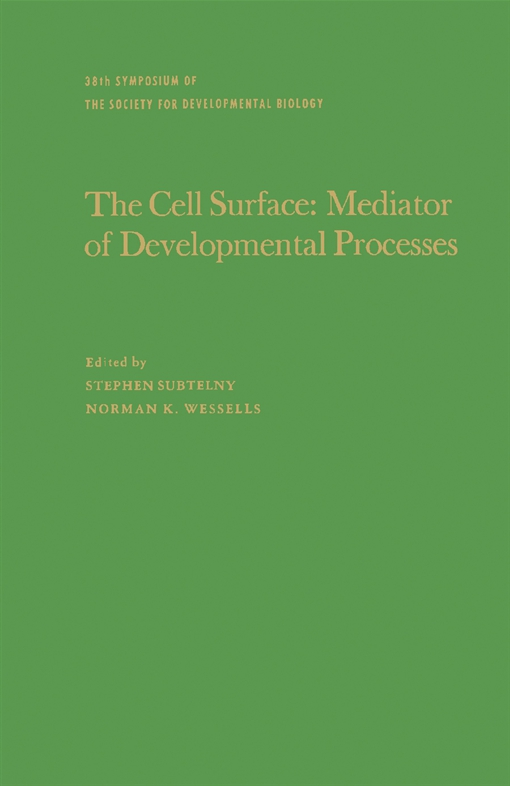 The Cell Surface: Mediator of Developmental Processes