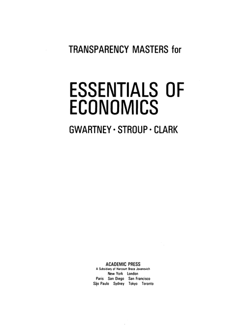 Transparency Masters for Essentials of Economics