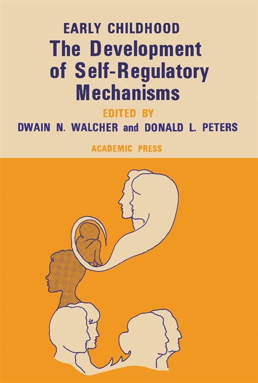The Development of Self-Regulatory Mechanisms