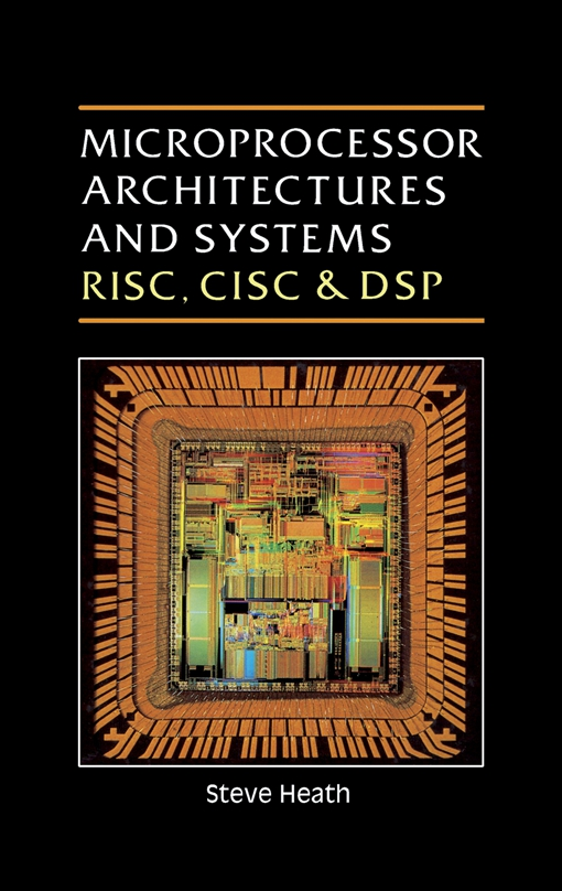 Microprocessor Architectures and Systems