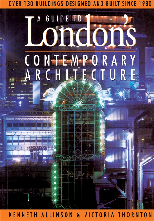 Guide to London's Contemporary Architecture