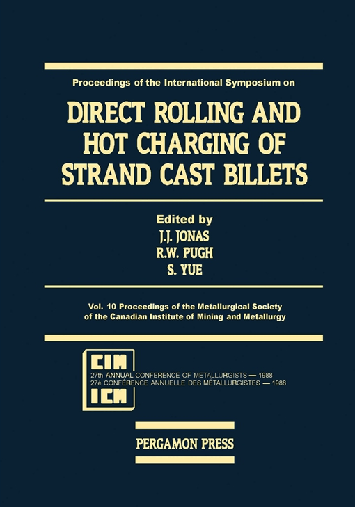 Direct Rolling and Hot Charging of Strand Cast Billets