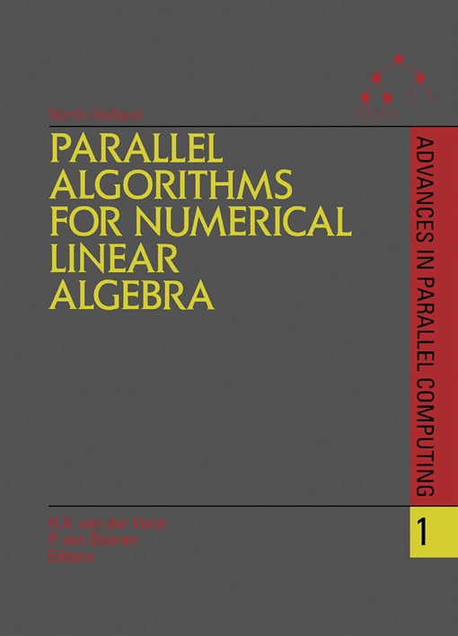 Parallel Algorithms for Numerical Linear Algebra