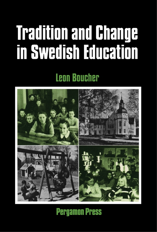Tradition and Change in Swedish Education