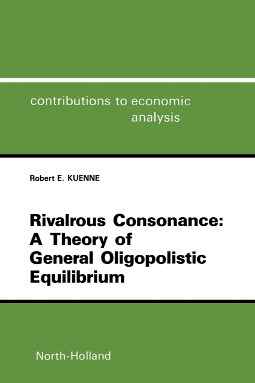 Rivalrous Consonance: A Theory of General Oligopolistic Equilibrium