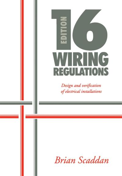 Remarkable 16Th Edition Iee Wiring Regulations Design And Verification Of Wiring Database Wedabyuccorg