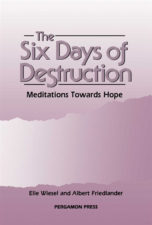 The Six Days of Destruction