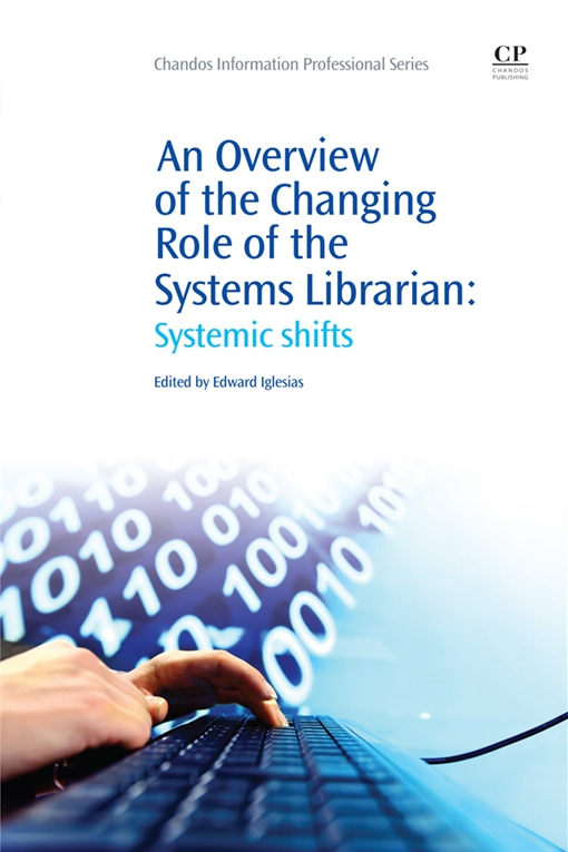 An Overview of the Changing Role of the Systems Librarian