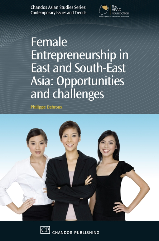 Female Entrepreneurship in East and South-East Asia