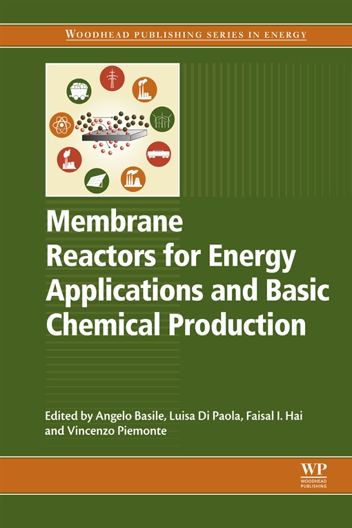 Membrane Reactors for Energy Applications and Basic Chemical Production