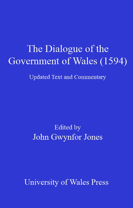 The Dialogue of the Government of Wales (1594)