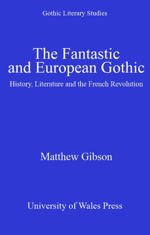 The Fantastic and European Gothic