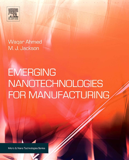 Emerging Nanotechnologies for Manufacturing