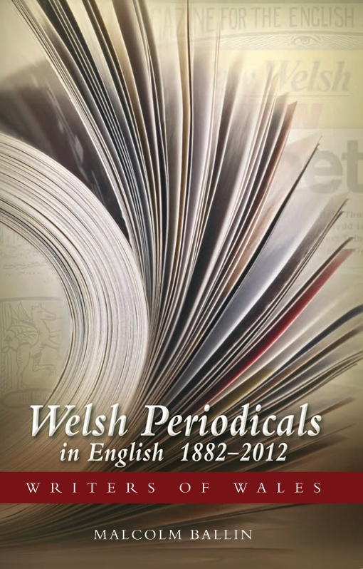 Welsh Periodicals in English 1882-2012