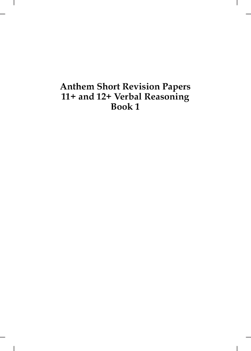 Anthem Short Revision Papers 11  and 12  Verbal Reasoning Book 1
