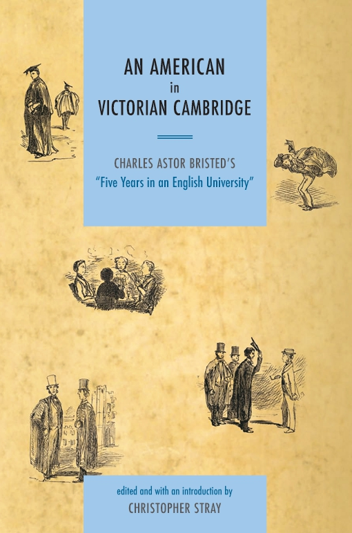 An American in Victorian Cambridge