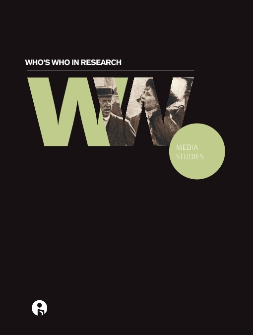 Who's Who in Research: Media Studies