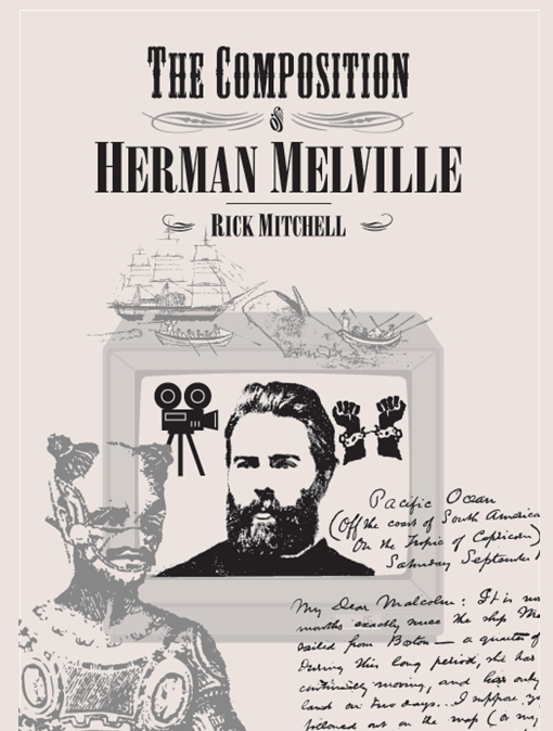 The Composition of Herman Melville
