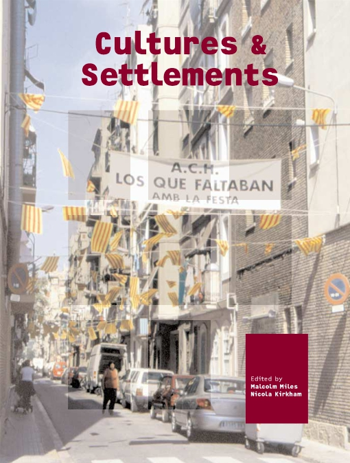 Cultures and Settlements. Advances in Art and Urban Futures, Volume 3