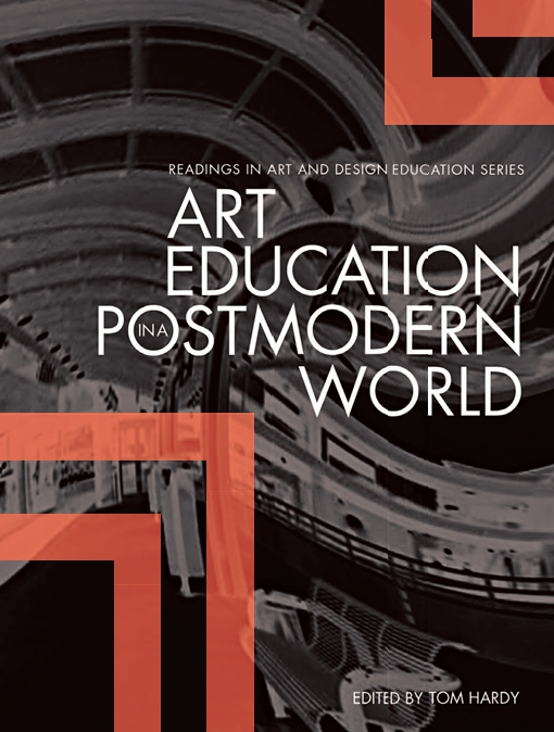 Art Education in a Postmodern World