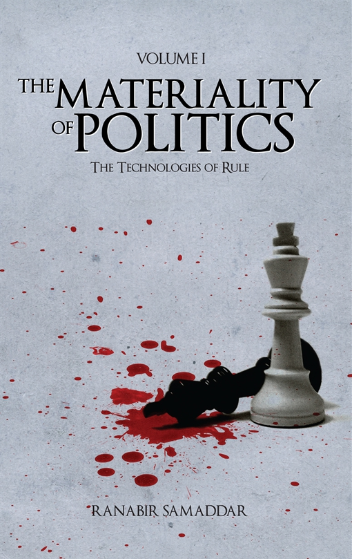 The Materiality of Politics: Volume 1