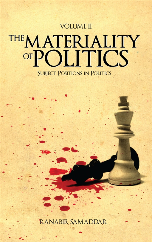 The Materiality of Politics: Volume 2