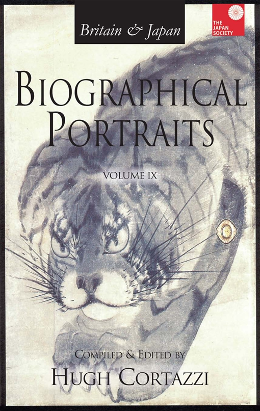 Britain and Japan: Biographical Portraits, Vol. IX
