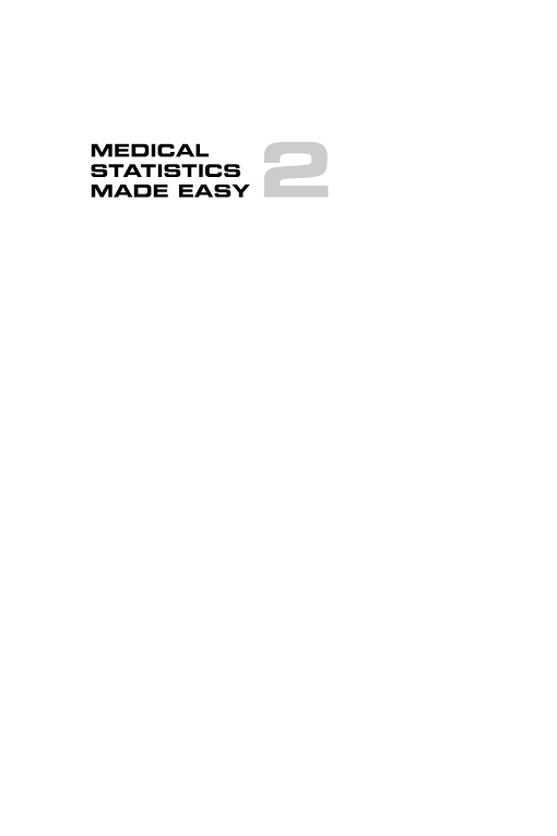 Medical Statistics Made Easy 2e - now superseded by 3e