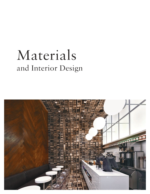 Materials and Interior Design