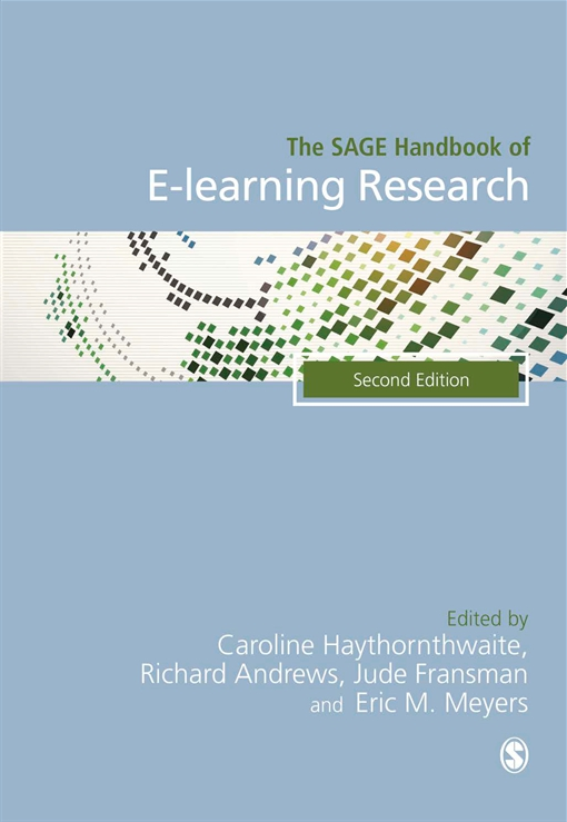 The SAGE Handbook of E-learning Research, 2E