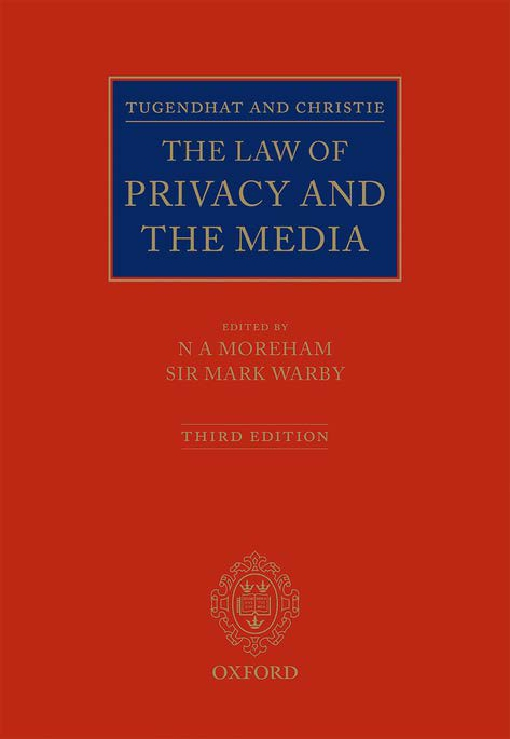 Tugendhat and Christie: The Law of Privacy and The Media