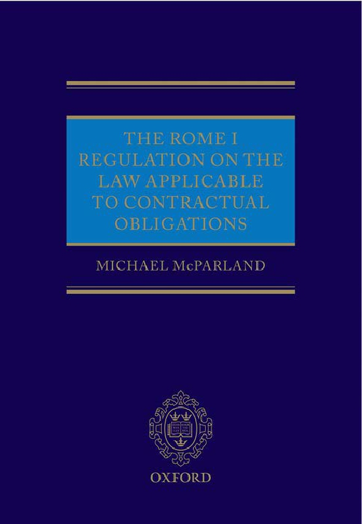 The Rome I Regulation on the Law Applicable to Contractual Obligations