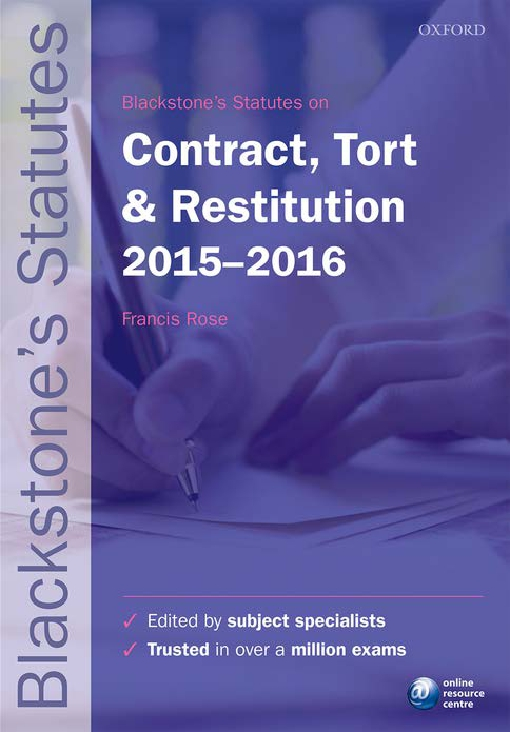 Blackstone's Statutes on Contract, Tort & Restitution 2015-   2016