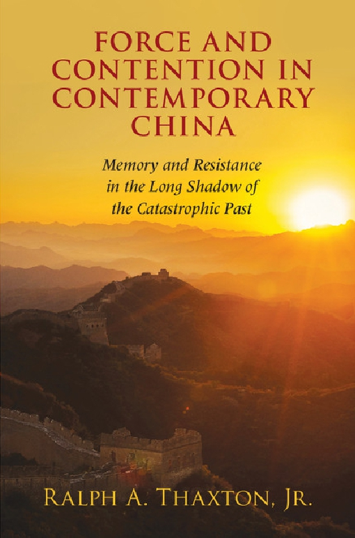 Force and Contention in Contemporary China