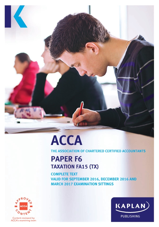 F6 Taxation TX (FA15) - ACCA Complete Text
