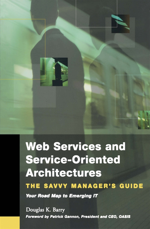 Web Services, Service-Oriented Architectures, and Cloud Computing