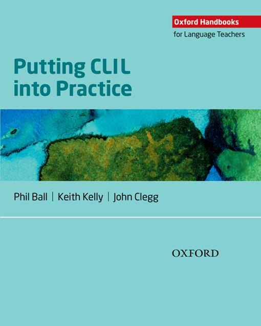 Oxford Handbooks for Language Teachers: Putting CLIL into Practice