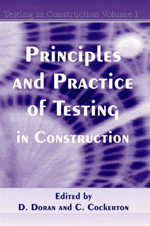 Principles and Practice of Testing in Construction
