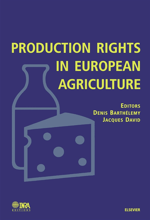 Production Rights in European Agriculture