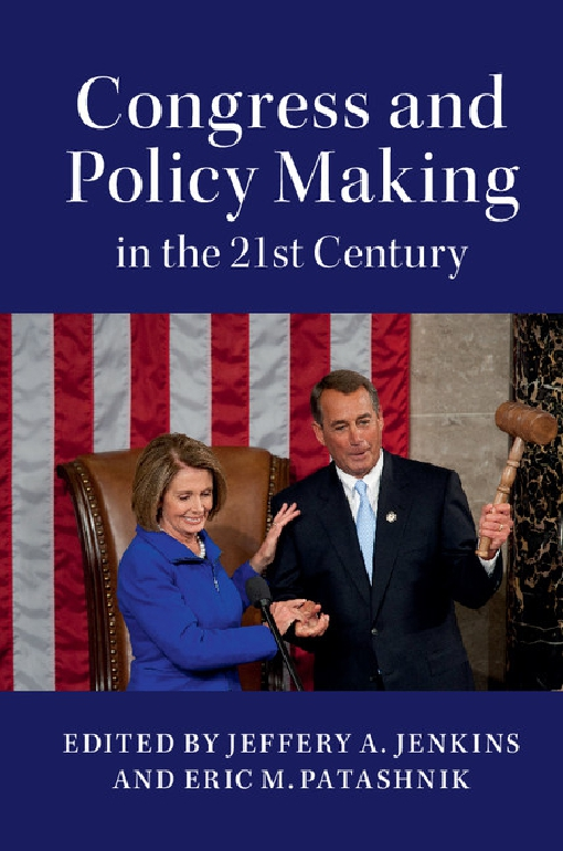 Congress and Policy Making in the 21st Century
