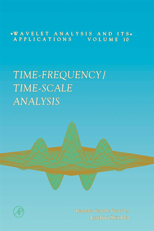 Time-Frequency/Time-Scale Analysis