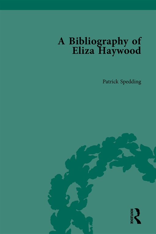 A Bibliography of Eliza Haywood