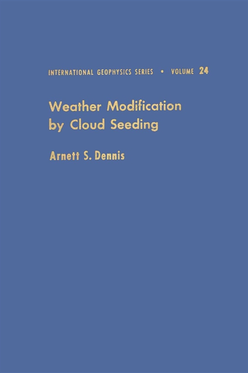 Weather Modification by Cloud Seeding