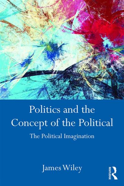 Politics and the Concept of the Political